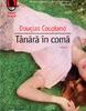 """""""Tânără în comă"""" de Douglas Coupland"""