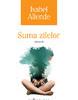 """""""Suma zilelor"""" de Isabel Allende, lansat la boutique-ul şi salonul de ceai Bernschultz & Co"""