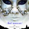 """""""Bal mascat"""" de Melissa De la Cruz, un nou volum cu vampiri, din seria """"Sânge albastru"""""""