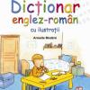 """""""Primele tale propoziţii. Dicţionar englez-român cu ilustraţii"""" de Armelle Modéré"""