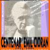 """""""Centenarul Emil Cioran"""", un nou eveniment în cadrul campaniei """"România vorbită frumos"""""""