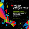 """Expoziţia intinerantă de artă video contemporană """"Projection"""", la Centrul Cultural Francez din Timişoara"""