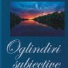 """""""Oglindiri subiective"""" de Virgil Enătescu"""