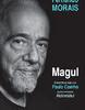 """Magul. Extraordinara viaţă a lui Paulo Coelho"" de Fernando Morais"