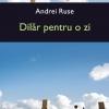 """Andrei Ruse lansează """"Dilăr pentru o zi"""", în Cool Cat"""