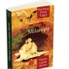 """Milarepa, marele yoghin tibetan"" de Rechung Dorje Tagpa"
