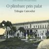 """O plimbare prin palat. Trilogia Cairoului"" de Naghib Mahfuz"