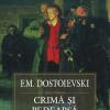 """O nouă traducere a romanului """"Crimă şi pedeapsă"""" de F.M. Dostoievski"""