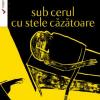 """CorectBooks propune cititorilor volume în premieră digitală: """"Sub cerul cu stele căzătoare"""" și """"Străina"""" de Iulius Preda"""
