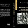 """""""Dualismul antagonist. Deconstrucţie şi reconstrucţie dialectică la Ştefan Lupaşcu"""" de Maria Michiduţă"""