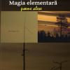 """Magia elementară"" de Vasile Baghiu"