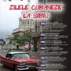 """Zilele cubaneze la Sibiu"""