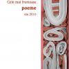 """""""Cele mai frumoase poeme din 2010"""""""