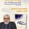 """Andrei Pleşu lansează """"Despre frumuseţea uitată a vieţii"""""""