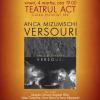"""Anca Mizumschi lansează """"Versouri"""", La Teatrul ACT"""
