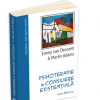 """""""Psihoterapie & Consiliere Existenţială"""" de Emmy van Deurzen şi Martin Adams"""