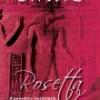 """""""Rosetta"""" de Barbara Ewing, un roman istoric cu intrigi palpitante"""
