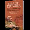 """Se lansează ediţia de lux a volumului """"Ce au fost """"boierii mari"""" în Ţara Românească? Saga Grădiştenilor (secolele XVI–XX)"""" de Neagu Djuvara"""