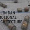 """MNAC lansează catalogul """"Emotional Architecture 3"""" de Călin Dan"""