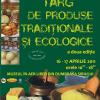 Târg de produse tradiţionale şi ecologice, la Muzeul în aer liber din Dumbrava Sibiului