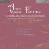 """Expoziţia """"Sublimarea spaţiului în pictură"""" de Andreea Foanene şi Filip Petcu, la Institutul francez din Timişoara"""