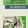 """""""Benzile desenate şi canonul postmodern"""" de Ion Manolescu"""