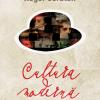 """""""Cultura modernă pe înţelesul oamenilor inteligenţi"""" de Roger Scruton, un autor tradus în peste 20 de ţări"""
