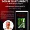"""""""Despre spiritualitate cu Ovidiu Dragoş Argeşanu"""" de Oana Pustiu"""