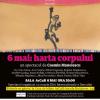 """Spectacolul """"6 mai: harta corpului"""", conceput de Cosmin Manolescu, dedicat Zilei Internaționale a Dansului"""