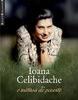 """""""Ioana Celibidache, o mătuşă de poveste"""" de Monica Pillat"""
