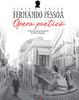 """""""Opera poetică"""" de Fernando Pessoa şi """"Scene de viaţă campestră"""" de Amos Oz, lansate la Bookfest 2011"""