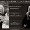 Nora Iuga şi Angela Baciu în recital, la Biblioteca Metropolitană Bucureşti