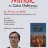 """Romanul """"Minoic"""" de Caius Dobrescu, lansat la Iaşi"""