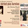 """""""Patru bărbaţi plus Aurelius"""" de Doina Ruşti, lansat la Bucureşti"""