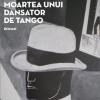 """Stelian Tănase îşi lansează """"Moartea unui dansator de tango"""", în cadrul Festivalului Internaţional de Teatru de la Sibiu, ediţia a XVIIII-a"""