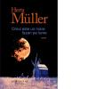 """Noi volume semnate de Herta Müller, la Editura Humanitas Fiction: """"Omul este un mare fazan pe lume"""" şi """"Mereu aceeaşi zăpadă şi mereu acelaşi neică"""""""