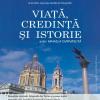 """""""Viaţă, credinţă şi istorie"""" de Mihaela Chirvasuţă"""