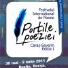 """Festivalul Internaţional de Poezie """"Porţile poeziei"""", prima ediţie (30 mai – 2 iunie 2011)"""
