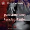 """Pansamentrup/ Bandagebody"" de Florina Zaharia"