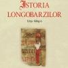 """Istoria longobarzilor"" de Paulus Diaconus"
