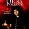 """""""Oksa Pollock"""" de Anne Plichota şi Cendrine Wolf, la concurenţă cu """"Harry Potter"""""""