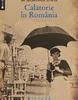 """""""Călătorie în România"""" de Sacheverell Sitwell"""