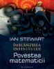 """""""Îmblânzirea infinitului. Povestea matematicii"""" de Ian Stewart"""