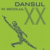 """Dansul în secolul XX"" de Isabelle Ginot şi Marcelle Michel"