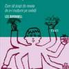 """""""Adio, vinovăţie! Cum să scapi de nevoia de a-i mulţumi pe ceilalţi"""" de Les Barbanell"""