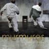 """""""Murmures"""", la Stradart 2011"""