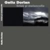 """""""Criză şi melancolie"""" de Gellu Dorian"""