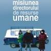"""""""Misiunea directorului de resurse umane"""" de A.B Yehoshuma, tradusă şi în limba română"""