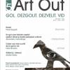 """Revista """"Art Out"""" propune """"Gol. Dezgolit. Dezvelit. Vid"""""""