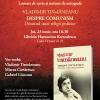 """""""Despre comunism: destinul unei religii politice"""" de Vladimir Tismăneanu, lansat la Humanitas Kretzulescu"""